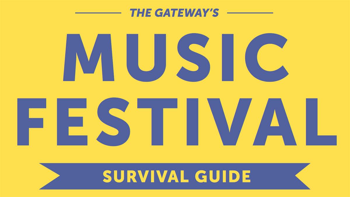 the gateway s music festival survival guide the gateway rh thegatewayonline ca music festival camping survival guide music festival camping survival guide