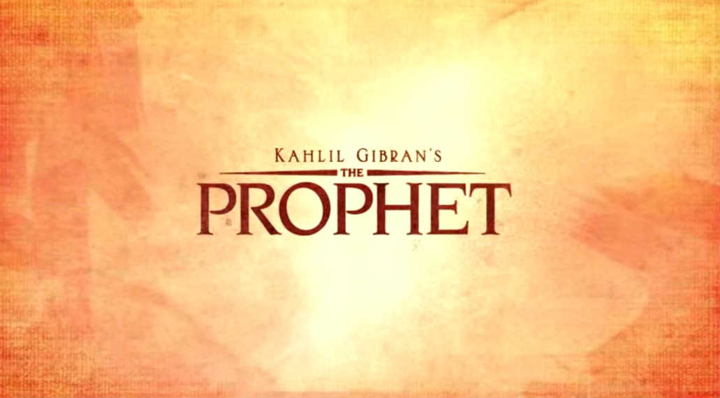 Movie Review: The Prophet - The Gateway