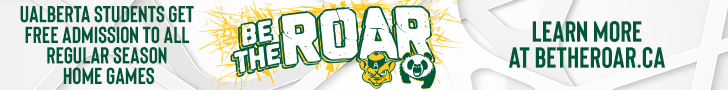 UAlberta students get free admission to sports games. Be The Roar dot C A